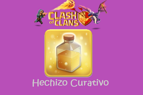 hechizo curativo clash and clans
