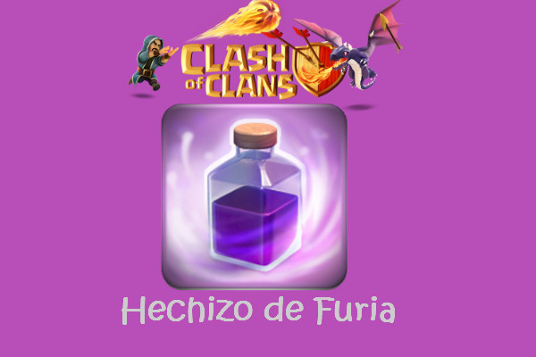hechizo de furia clash and clans