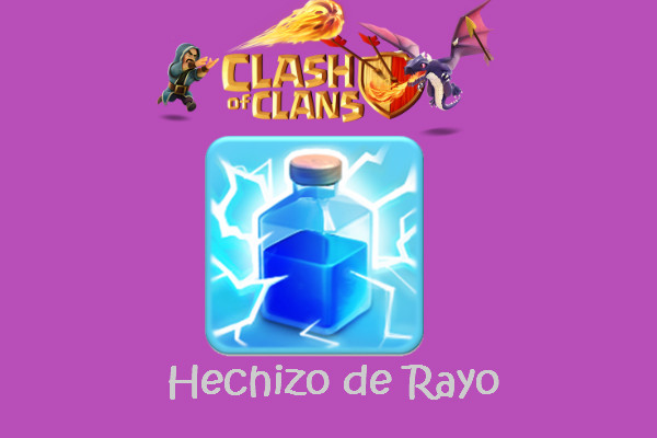 hechizo de rayo clash and clans
