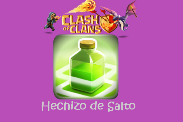hechizo de salto clash and clans