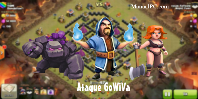ataque gowiva de clash of clans